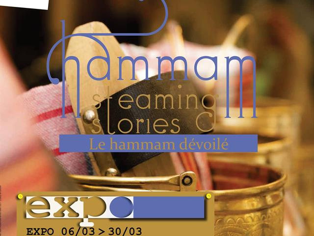 Hammam. Steaming Stories. Bruxelles